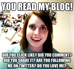 blogging-is-like-theatre-overly-attached-girlfriend-meme-300x278.jpg